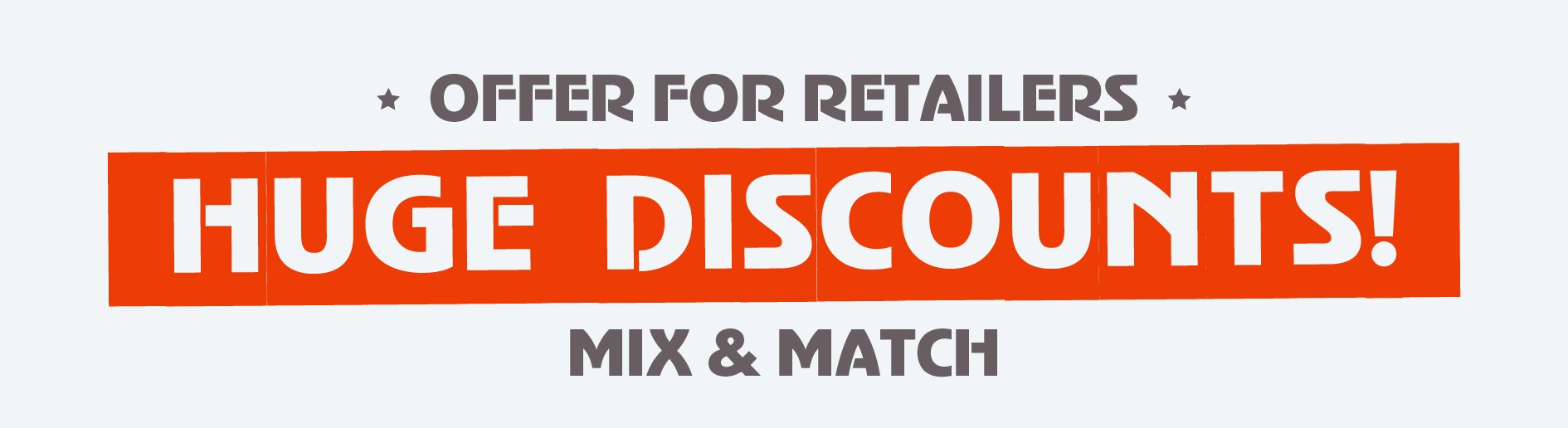 Banner with mix & match discount offer for retailers